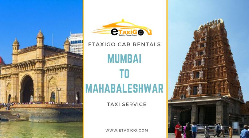 Mumbai To Mahabaleshwar Taxi Service