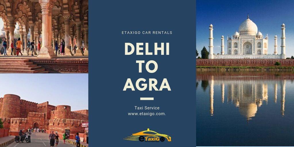 Delhi to Agra Taxi Service