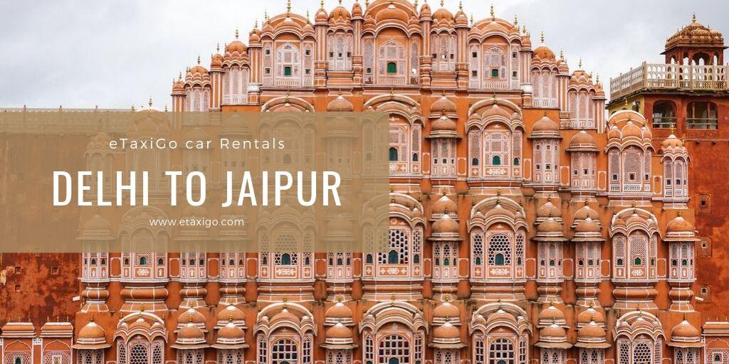 Delhi to Jaipur Taxi Service